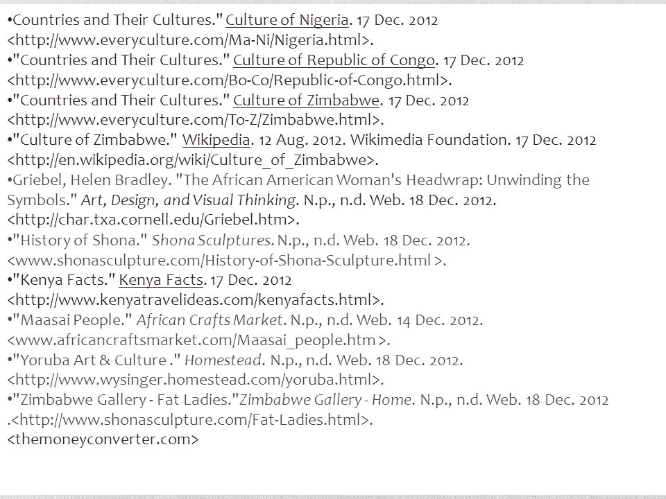 Countries and Their Cultures. Culture of Nigeria.
