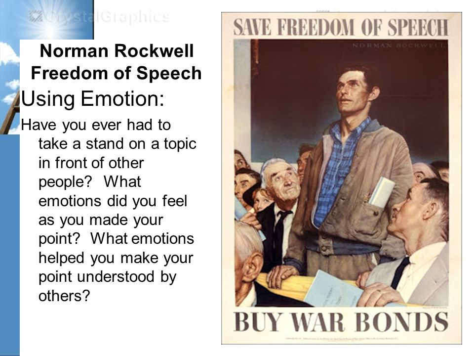 Norman Rockwell Freedom of Speech Using Emotion: Have you ever had to take a stand on a topic in front of other people.