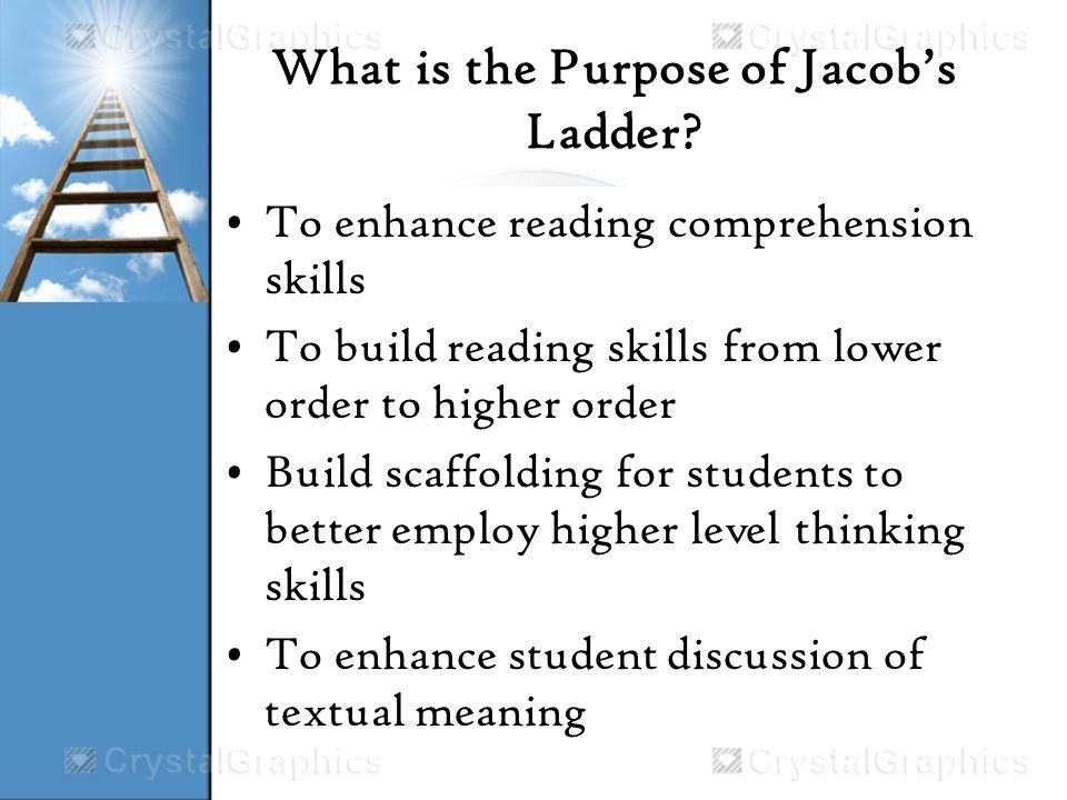 What is the Purpose of Jacobs Ladder.