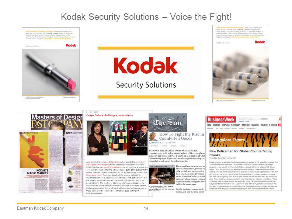 Eastman Kodak Company 14 Kodak Security Solutions – Voice the Fight!