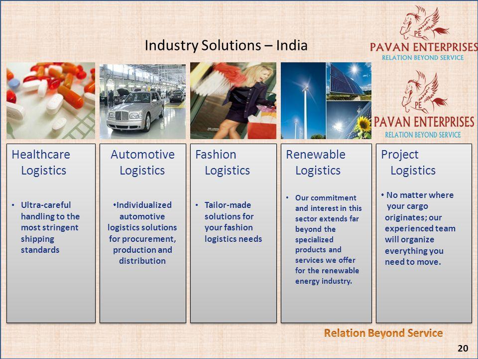 Industry Solutions – India Automotive Logistics Individualized automotive logistics solutions for procurement, production and distribution Automotive
