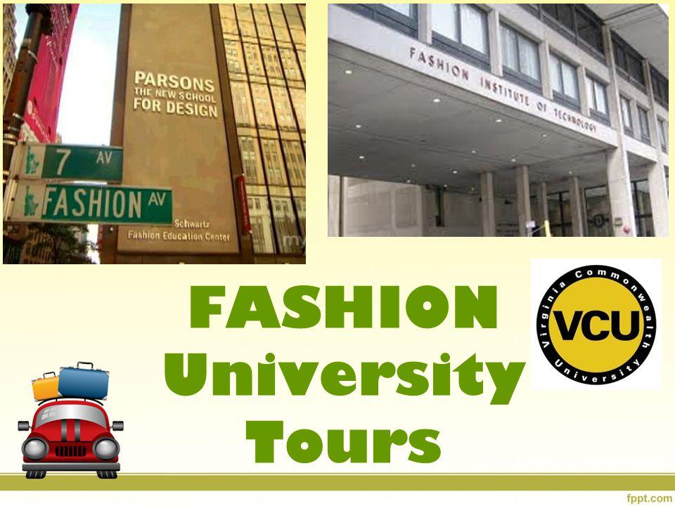 FASHION University Tours