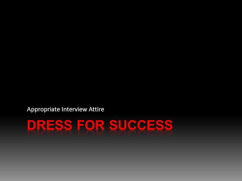 Appropriate Interview Attire