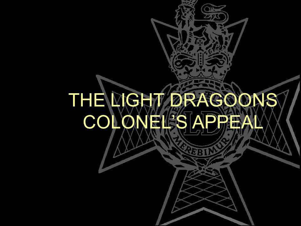 THE LIGHT DRAGOONS COLONELS APPEAL