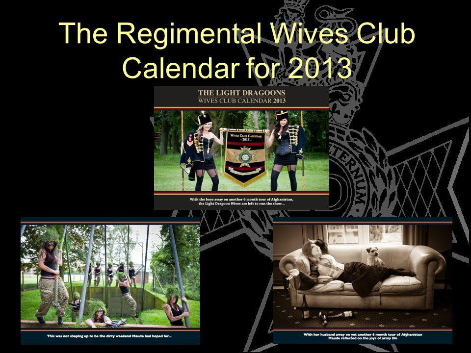 The Regimental Wives Club Calendar for 2013