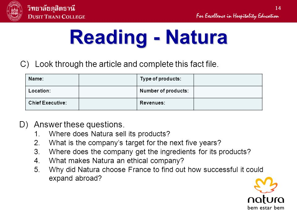 14 Reading - Natura C)Look through the article and complete this fact file.