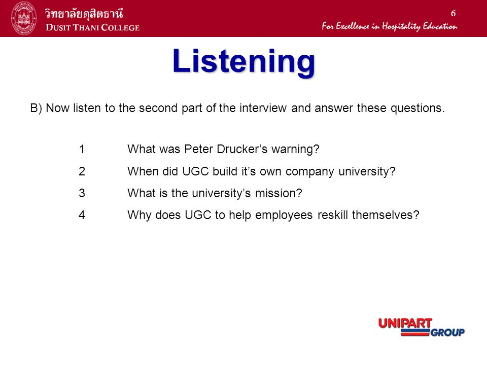 6 Listening B) Now listen to the second part of the interview and answer these questions.