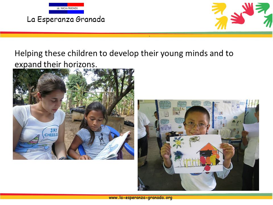 La Esperanza Granada www.la-esperanza-granada.org Helping these children to develop their young minds and to expand their horizons.