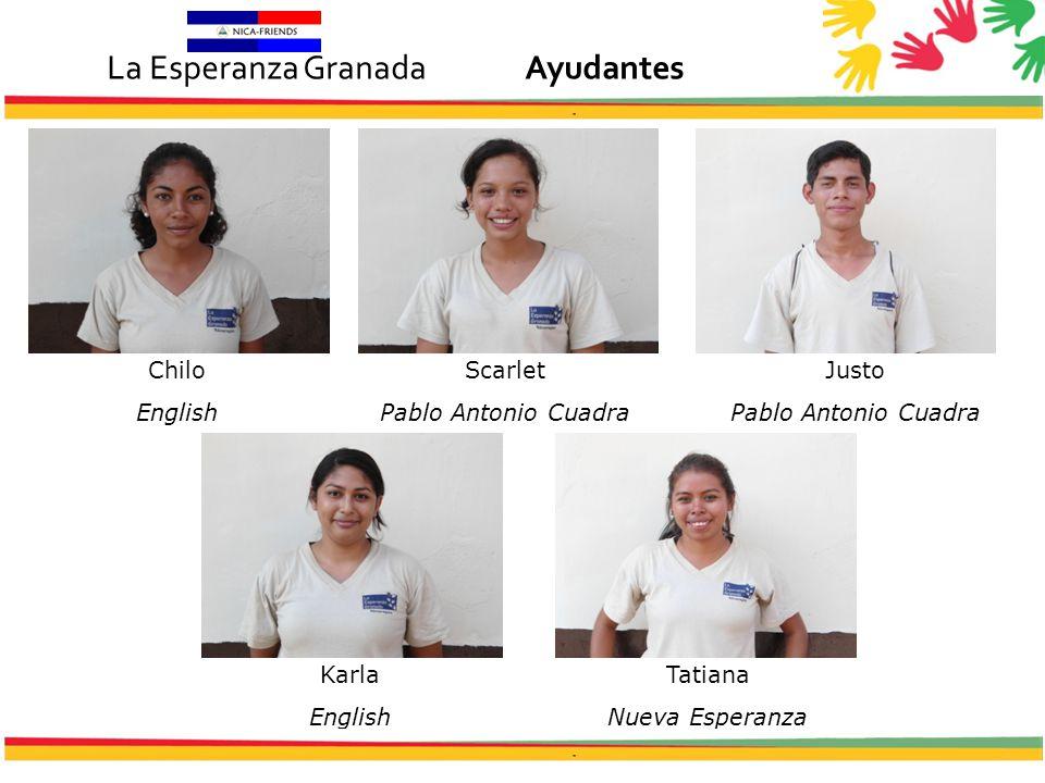 Chilo English Scarlet Pablo Antonio Cuadra Justo Pablo Antonio Cuadra Karla English Tatiana Nueva Esperanza La Esperanza GranadaAyudantes