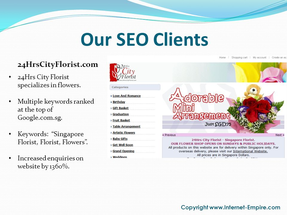 Our SEO Clients Copyright www.Internet-Empire.com 24Hrs City Florist specializes in flowers.