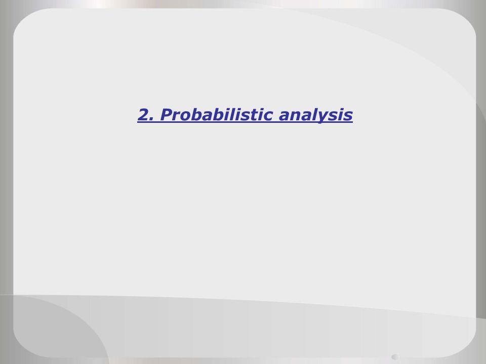 2. Probabilistic analysis