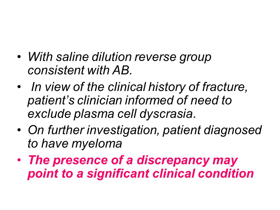 With saline dilution reverse group consistent with AB.