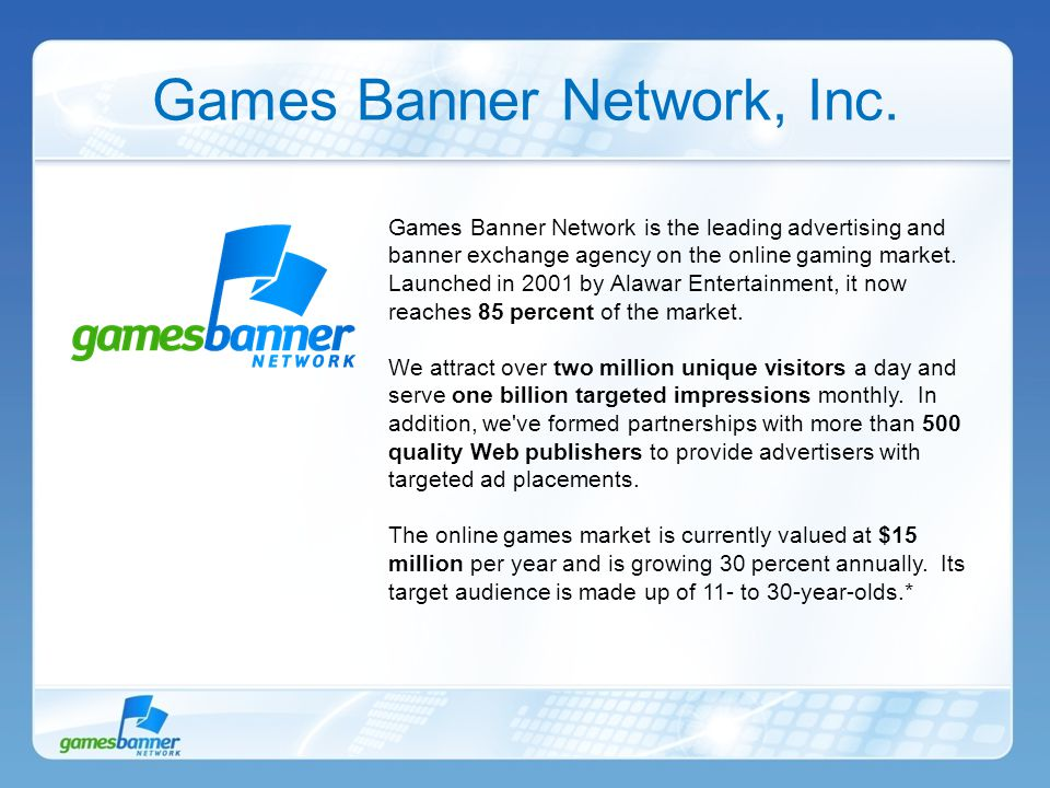 Games Banner Network is the leading advertising and banner exchange agency on the online gaming market.