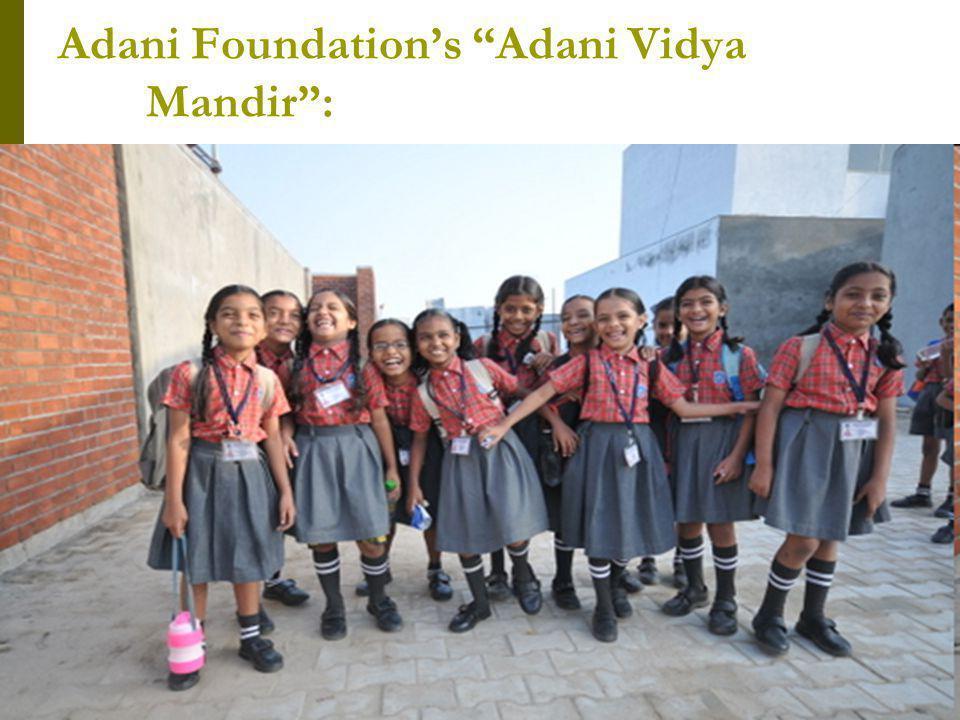 Adani Foundations Adani Vidya Mandir: