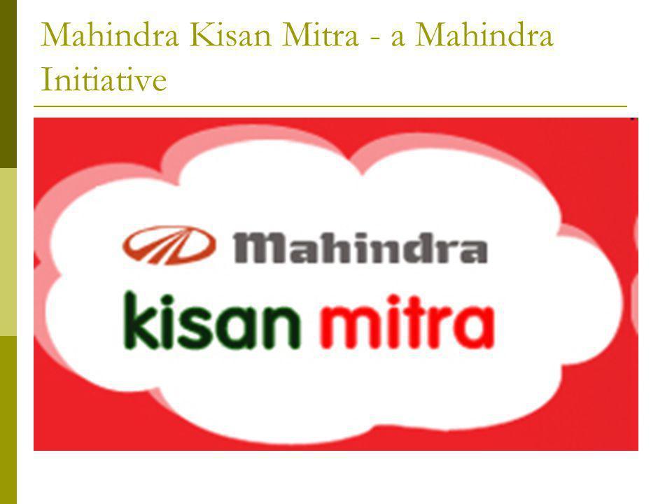 Mahindra Kisan Mitra - a Mahindra Initiative