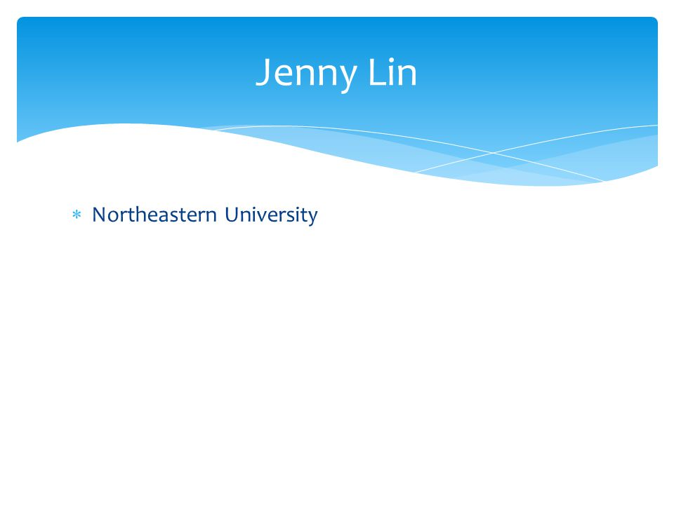 Northeastern University Jenny Lin