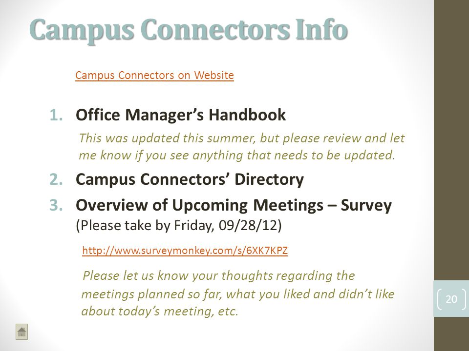 Campus Connectors on Website 1.Office Managers Handbook This was updated this summer, but please review and let me know if you see anything that needs to be updated.