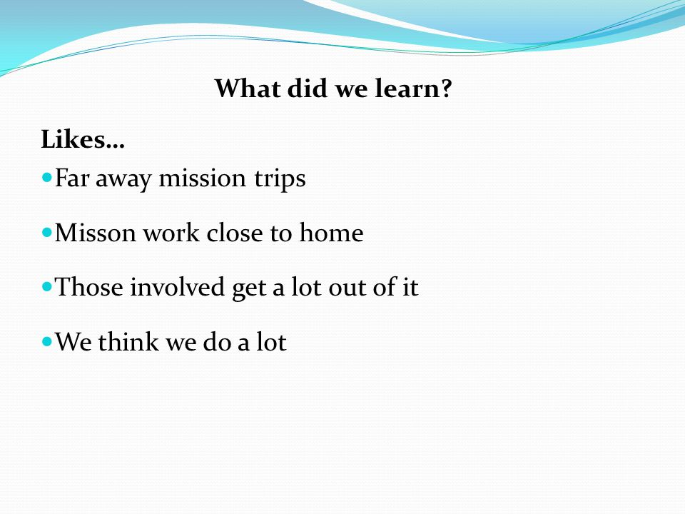 What did we learn.