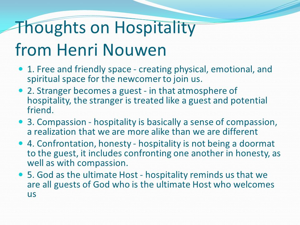 Thoughts on Hospitality from Henri Nouwen 1.