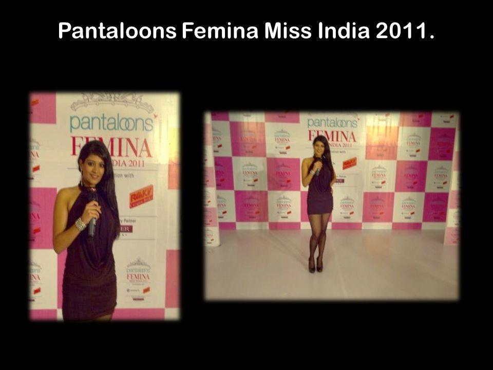 Pantaloons Femina Miss India 2011.