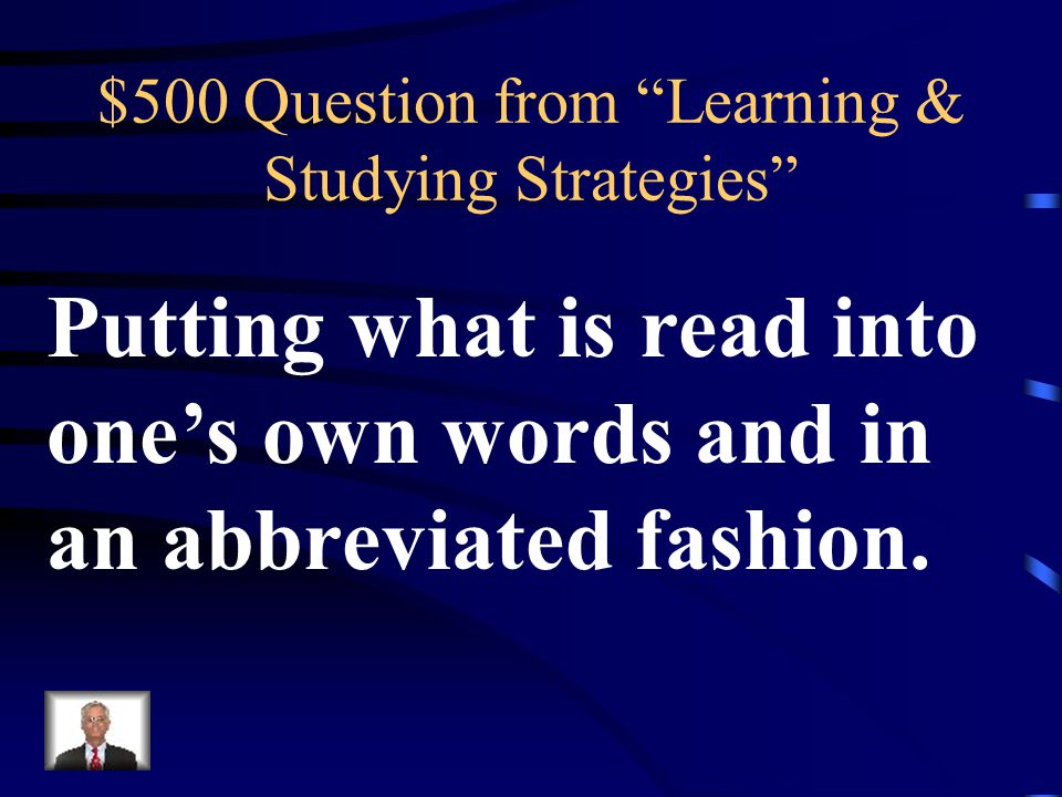 $400 Answer from Learning & Studying Strategies What is Read, Annotate, & Process?