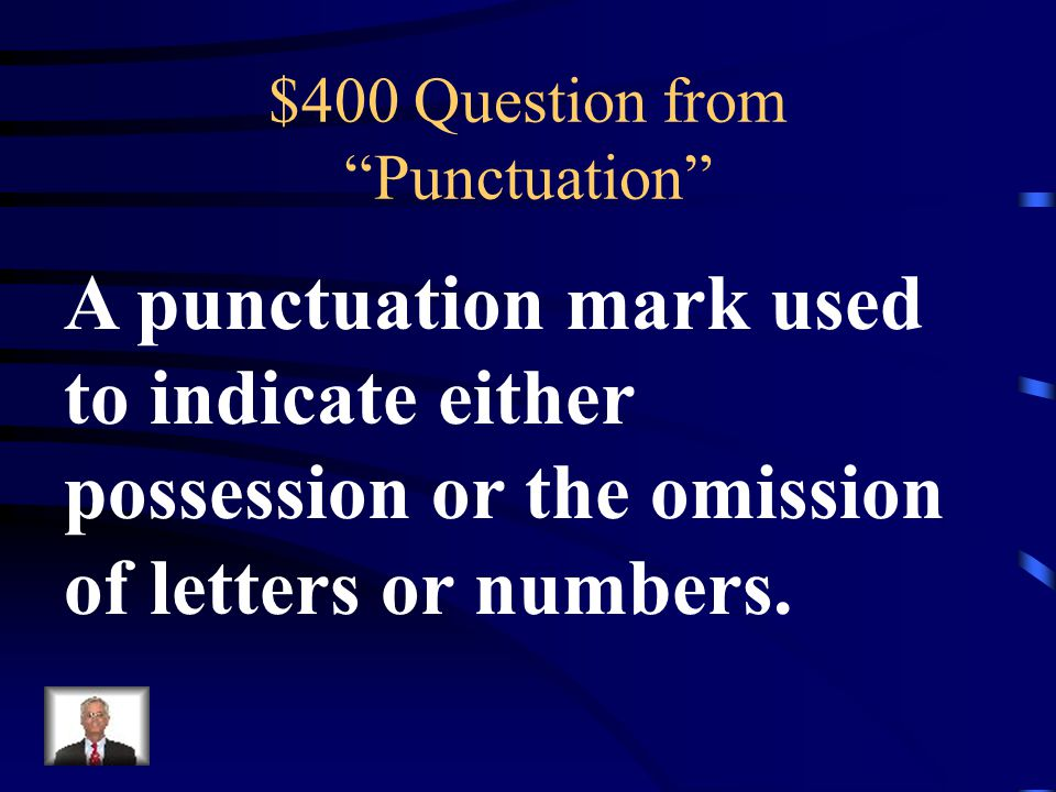 $300 Answer from Punctuation What is a Semi-Colon?