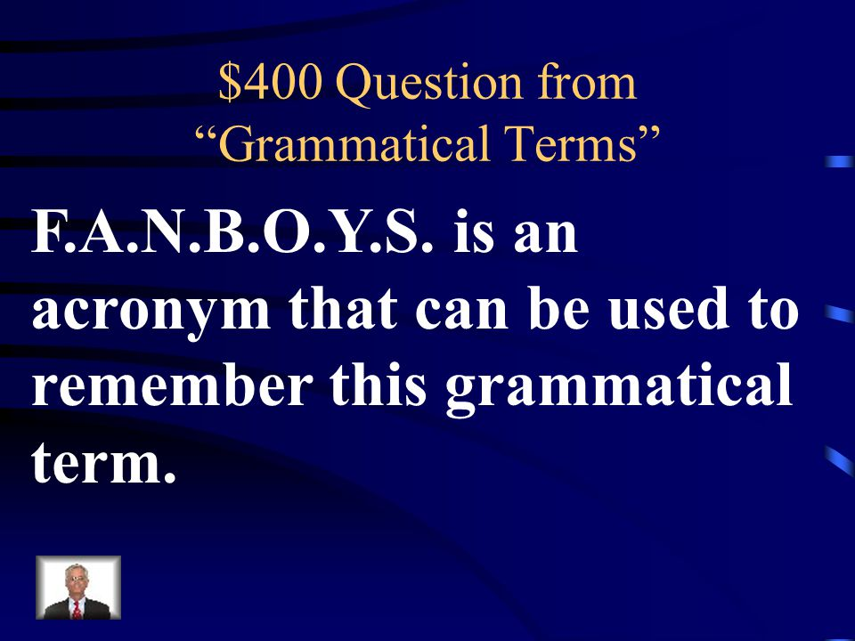 $300 Answer from Grammatical Terms What is a Complex Sentence?
