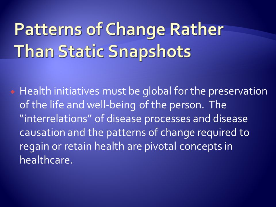 Health initiatives must be global for the preservation of the life and well-being of the person.