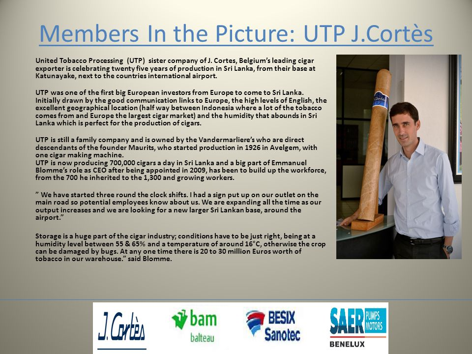 Members In the Picture: UTP J.Cortès United Tobacco Processing (UTP) sister company of J.
