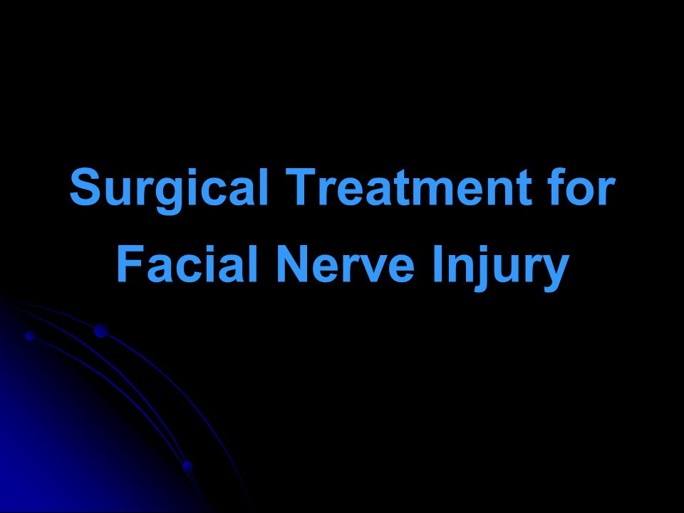 Surgical Treatment for Facial Nerve Injury