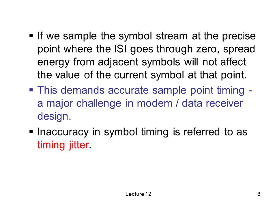 Lecture 1219 Three kinds of systems Narrowband system: Flat fading channel, single-tap channel model.