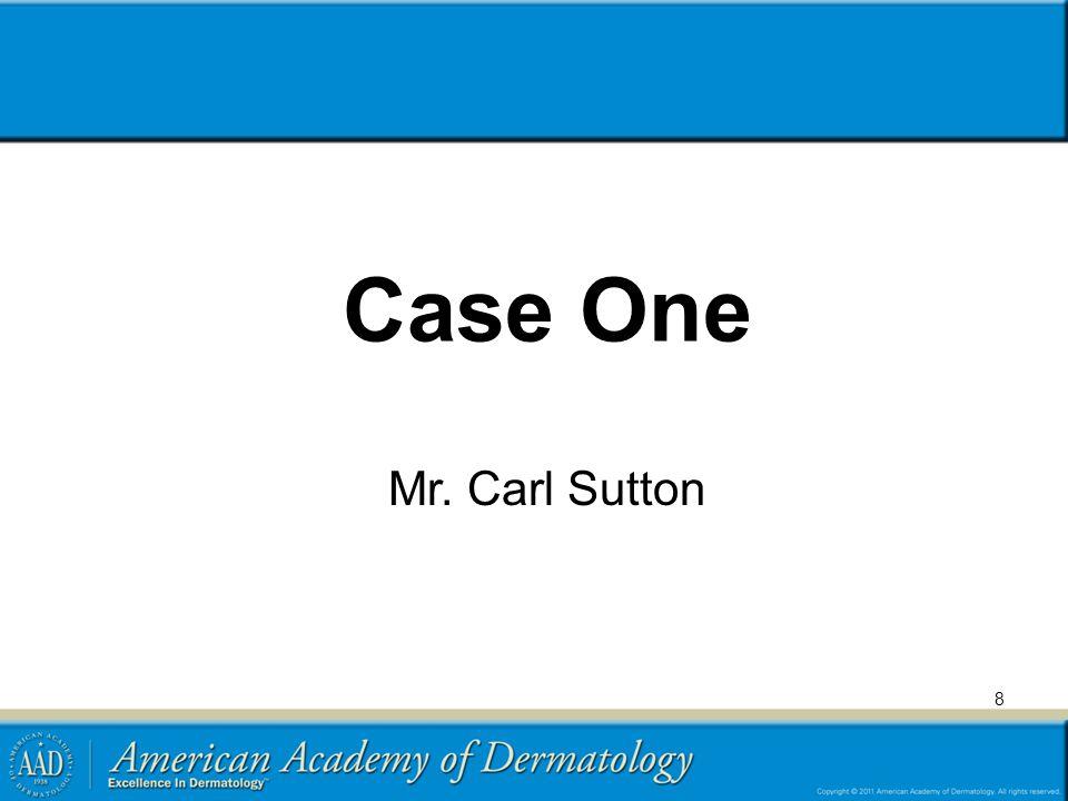 Case One Mr. Carl Sutton 8