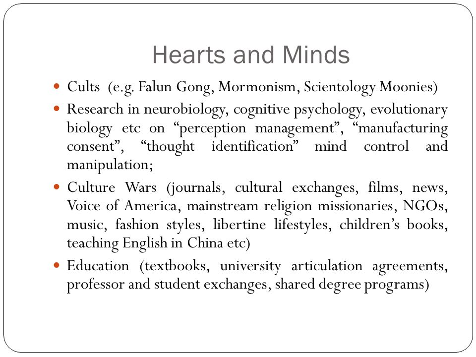 Hearts and Minds Cults (e.g.