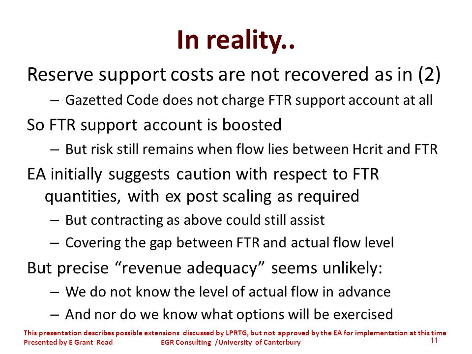 In reality.. Reserve support costs are not recovered as in (2) – Gazetted Code does not charge FTR support account at all So FTR support account is bo
