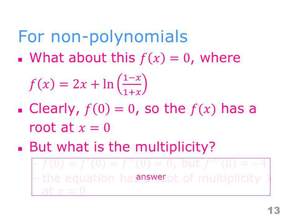 For non-polynomials 13 answer