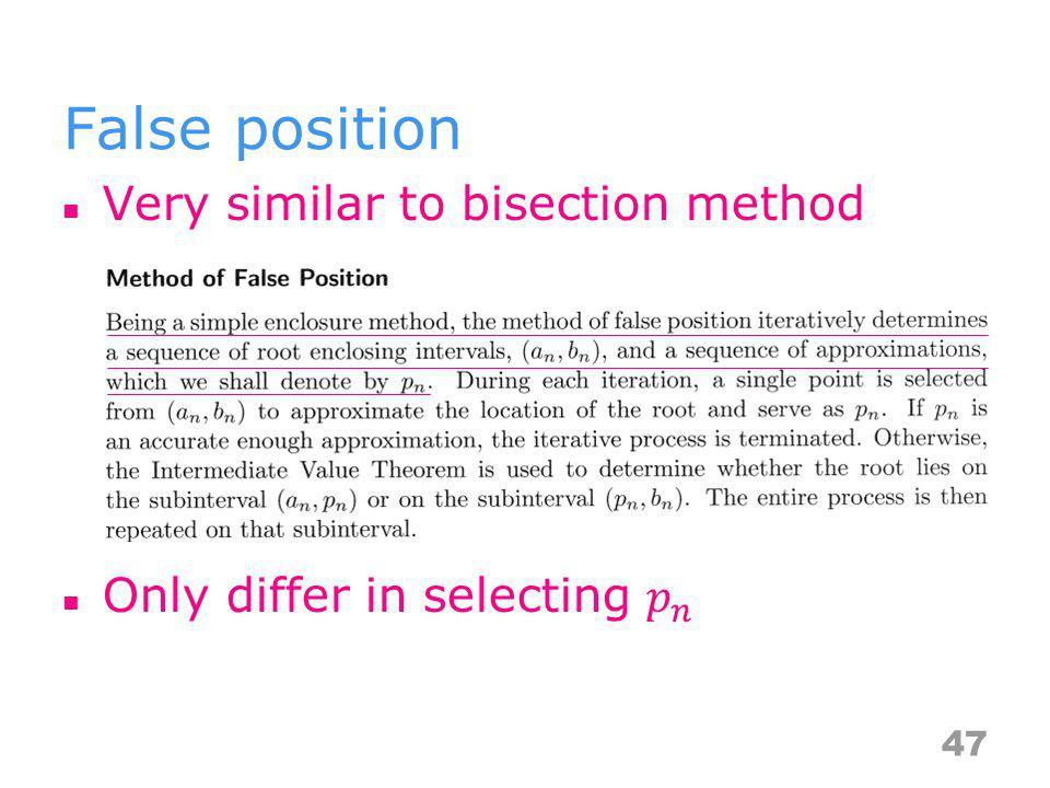 False position 47