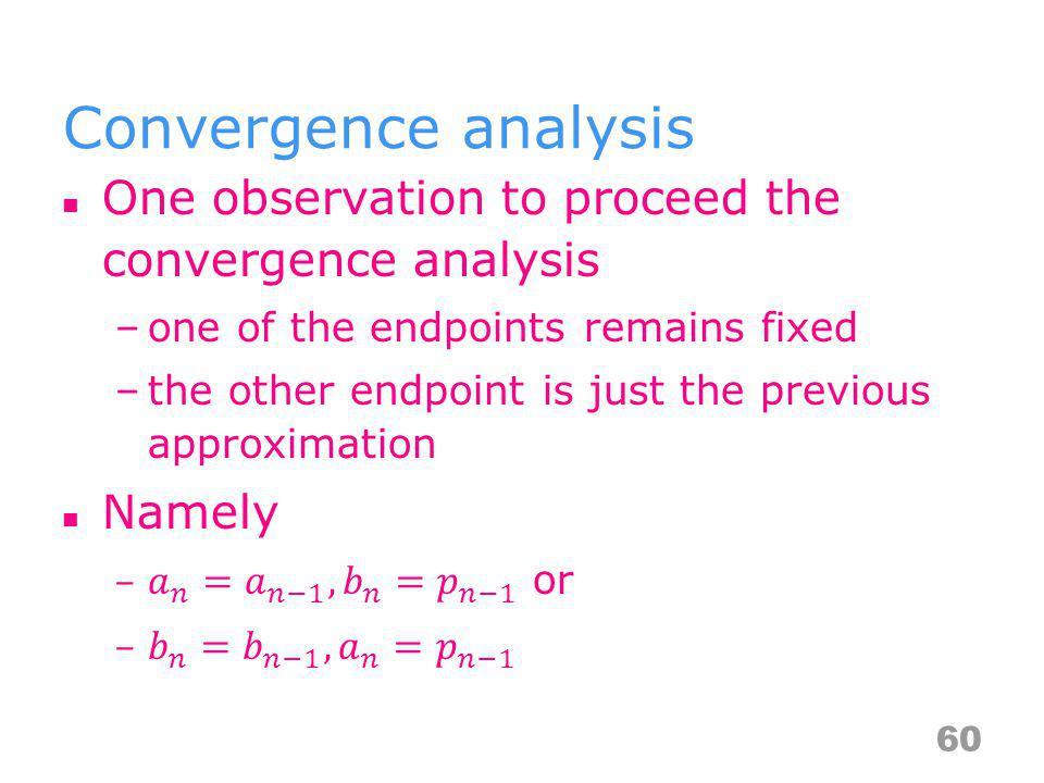 Convergence analysis 60