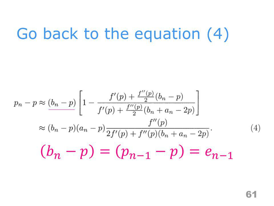 Go back to the equation (4) 61