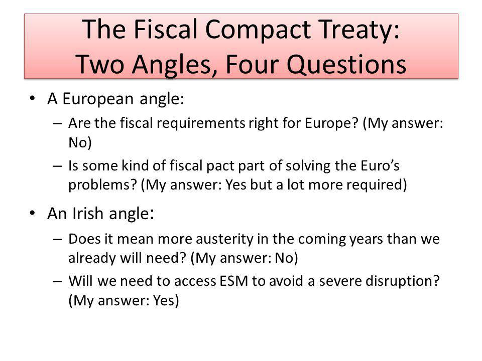 Yes for Ireland But Europe Can Do Better For Ireland: – Passing Treaty will not mean more fiscal adjustment for Ireland over the next ten years.