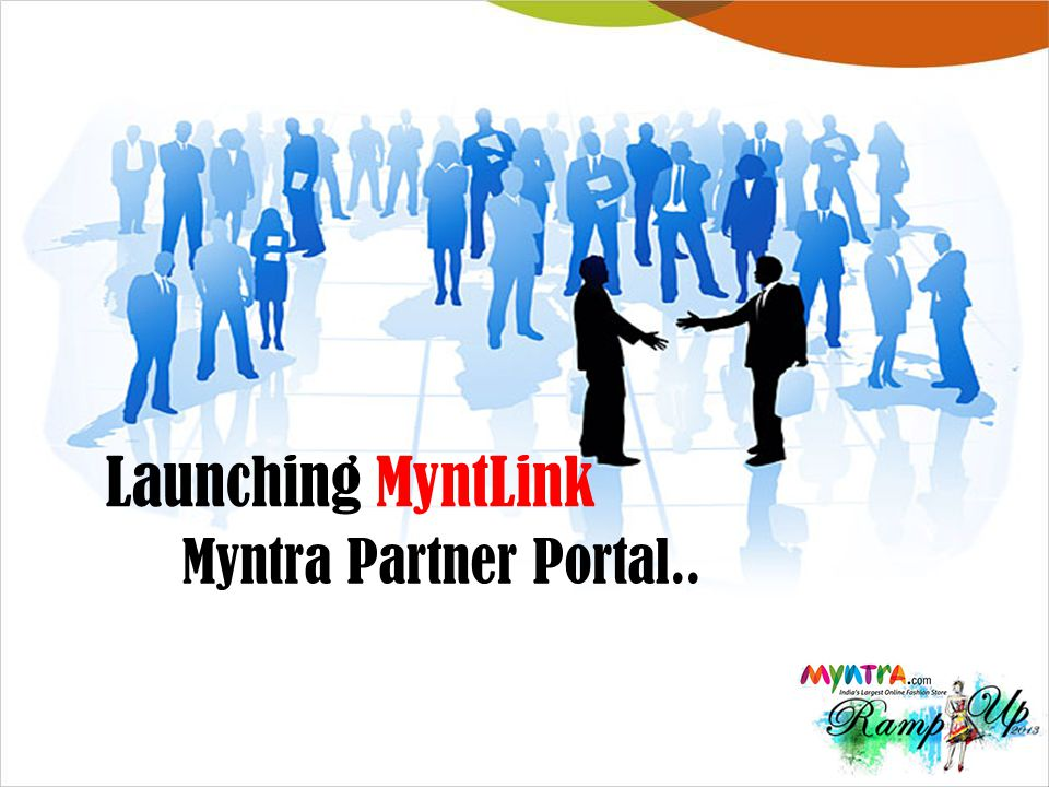 MyntLink- BAMs Provide quick snapshot of PO fulfillments in last 3 months PO Fulfillment Provide current availability snapshot by core/fashion and overall Availability Provide overall STR and FPST for all inwards done post current season start date Sell-thru Provide visibility of how brand is ranked in various ranking groups MyntRank 1 2 3 4 NAMEPURPOSEKEY METRICS On-time Fill Rate-qty Till Date Fill Rate-qty SKU In-stock % Sellthru Rate-STR% Fullprice Sellthru -FPST% Net Revenue Rank More Info: Helps to put additional filters to a BAM