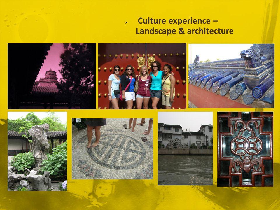Culture experience – Landscape & architecture