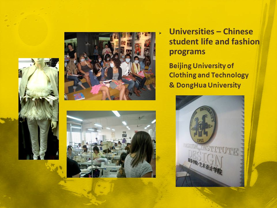 Universities – Chinese student life and fashion programs Beijing University of Clothing and Technology & DongHua University