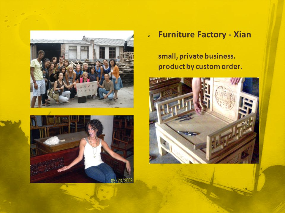 Furniture Factory - Xian small, private business. product by custom order.