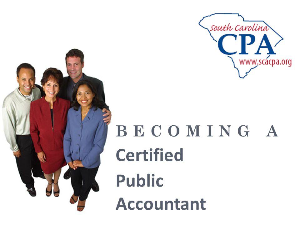 B E C O M I N G A Certified Public Accountant
