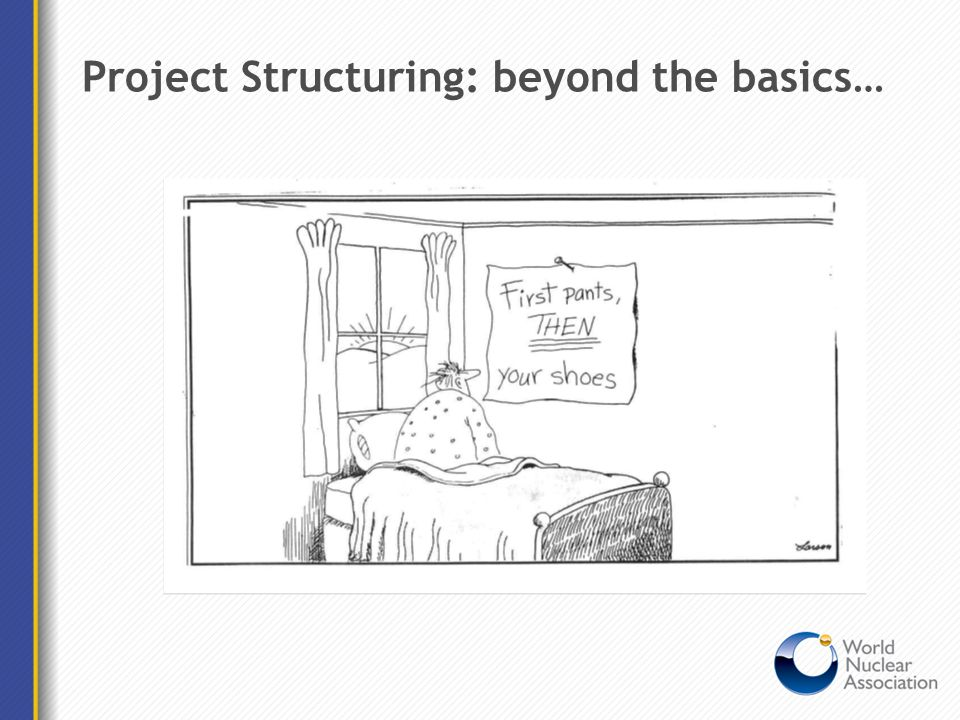 Project Structuring: beyond the basics…