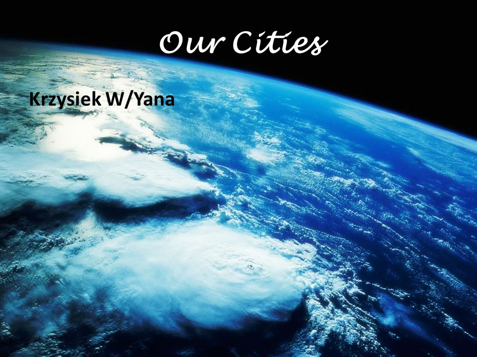 Our Cities Krzysiek W/Yana