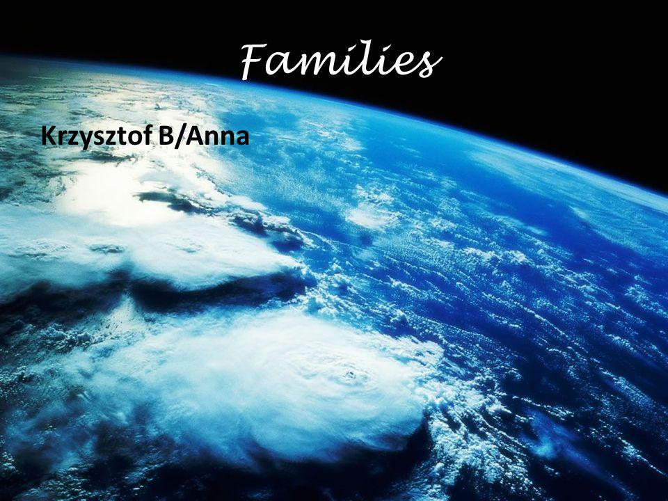 Families Krzysztof B/Anna