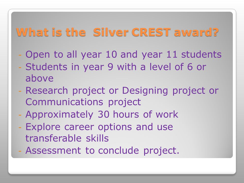 What is the Silver CREST award.
