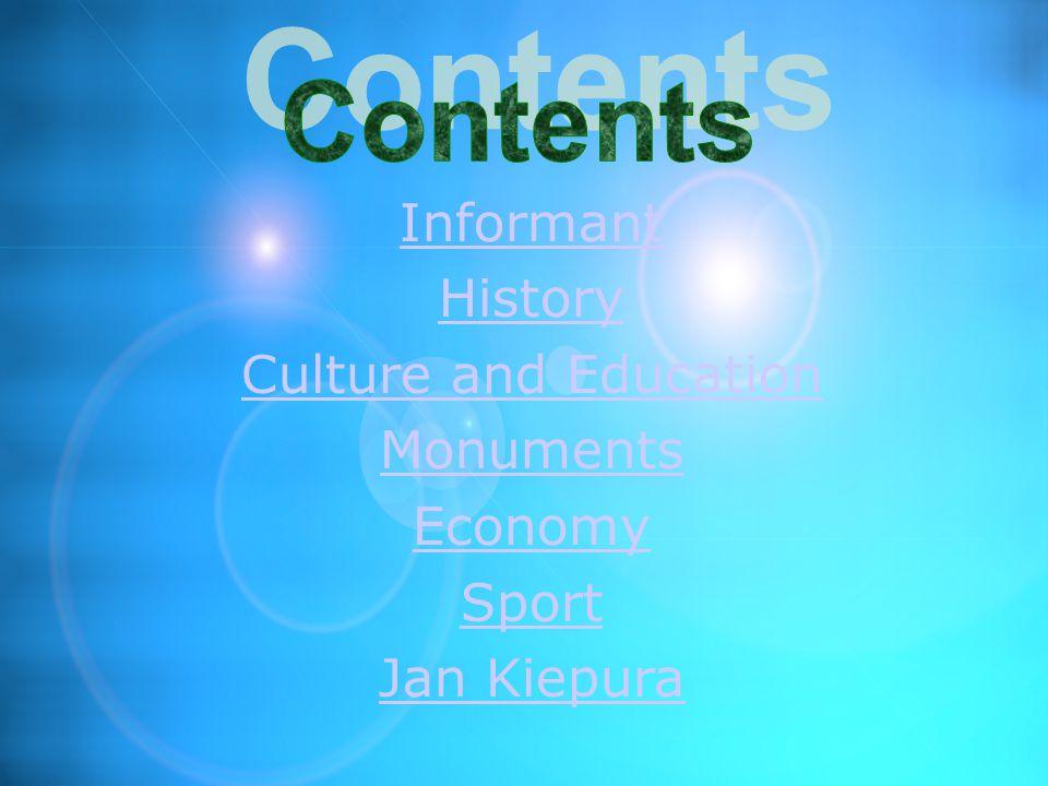 Informant History Culture and Education Monuments Economy Sport Jan Kiepura