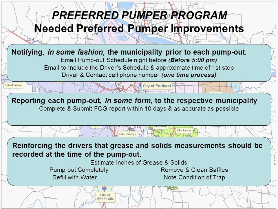 Notifying, in some fashion, the municipality prior to each pump-out. Email Pump-out Schedule night before (Before 5:00 pm) Email to Include the Driver